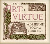 Adrienne Young & Little Sadie - The Art of Virtue