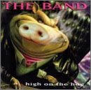 The Band - High on the Hog