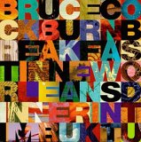 Bruce Cockburn - Breakfast in New Orleans, Dinner in Timbuktu