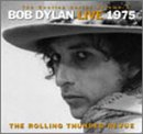 Bob Dylan - Bootleg Series - Live 1975: The Rolling Thunder Revue
