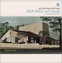 The Blue Dogs - Live at the Florence Little Theater