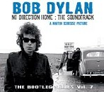 Bob Dylan - No Direction Home: The Soundtrack - The Bootleg Series, Volume 7