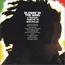 Blowin' in the Wind: A Reggae Tribute to Bob Dylan