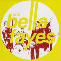 The Bella Fayes - Far from the Discos