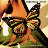 Butterfly Jones - Napalm Springs