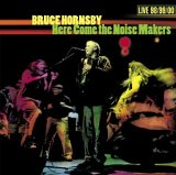 Bruce Hornsby - Here Come the Noisemakers