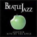Beatle Jazz - Another Bite of the Apple