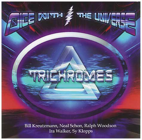 The TriChromes - Dice with the Universe