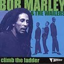 Bob Marley - Climb the Ladder