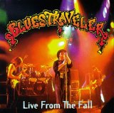 Blues Traveler - Live from the Fall