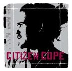 Citizen Cope - Citizen Cope / self-titled