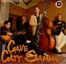 Cave Catt Sammy - Love Me Like Crazy