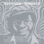 Curtis Mayfield - Mayfield Remixed: The Curtis Mayfield Collection
