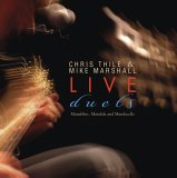 Chris Thile & Mike Marshall - Live Duets