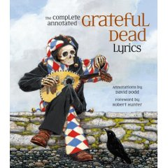 David Dodd - The Complete Annotated Grateful Dead Lyrics