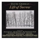 David Grisman - Life of Sorrow!