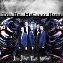 Del McCoury Band - It's Just the Night