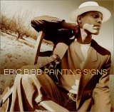 Eric Bibb - Painting Signs