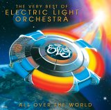 ELO - The Very Best of Electric Light Orchestra: All Over the World
