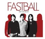 Fastball - Keep Your Wig On