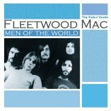 Fleetwood Mac - Men of the World: The Early Years
