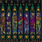Grateful Dead - Hundred Year Hall