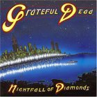 Grateful Dead - Nightfall of Diamonds