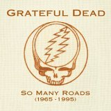 Grateful Dead - So Many Roads