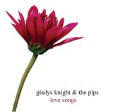 Gladys Knight &amp The Pips - Love Songs