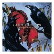 Glen Philips - Winter Pays for Summer