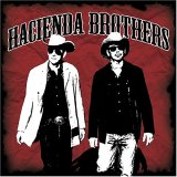 Hacienda Brothers - self-titled
