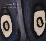 Howard Fishman - Look at All This