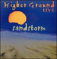 Higher Ground - Sandstorm