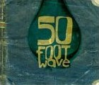 50 Foot Wave - 50 Foot Wave / self-titled