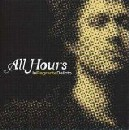 All Hours - In Flagrante Delicto