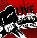 Anthony Gomes - Live