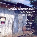 Dale Hawkins - Back Down to Louisiana