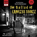 Gill Landry - The Ballad of Lawless Soirez