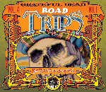 Grateful Dead - Road Trips, Vol. 4, No. 1: Big Rock Pow Wow 1969