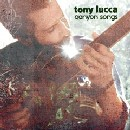 Tony Lucca - Canyon Songs