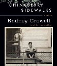 Rodney Crowell - Chinaberry Sidewalks