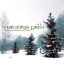 3 Fox Drive & Friends - Christmas Grass, Volume 3