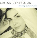 Ciao My Shining Star: The Songs of Mark Mulcahy