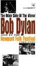 Bob Dylan - The Other Side of the Mirror: Live at the Newport Folk Festival, 1963-1965