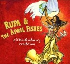 Rupa and the April Fishes - Extraordinary Rendition