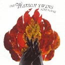 The Watson Twins - Fire Songs