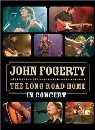 John Fogerty - The Long Road Home in Concert DVD