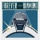 Forever Neil Diamond / Tribute