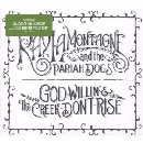 Ray LaMontagne & the Pariah Dogs - God Willin' and the Creek Don't Rise