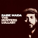 Raine Maida - The Hunter's Lullaby